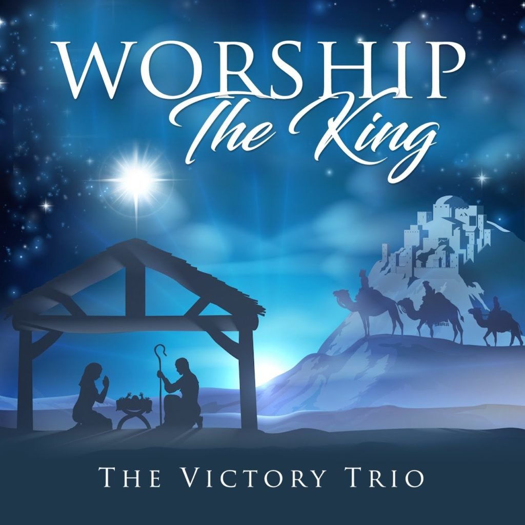 Worship The King - Victory Trio
